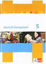deutsch.kompetent / Schülerbuch mit Onlineangebot 5. Klasse: Allgemeine Ausgabe: 10