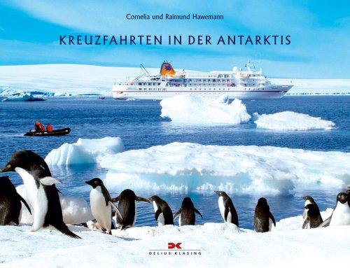 Kreuzfahrten in der Antarktis - Cornelia Hawemann