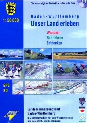 Baden-Württemberg - Unser Land erleben 1 : 50 0...