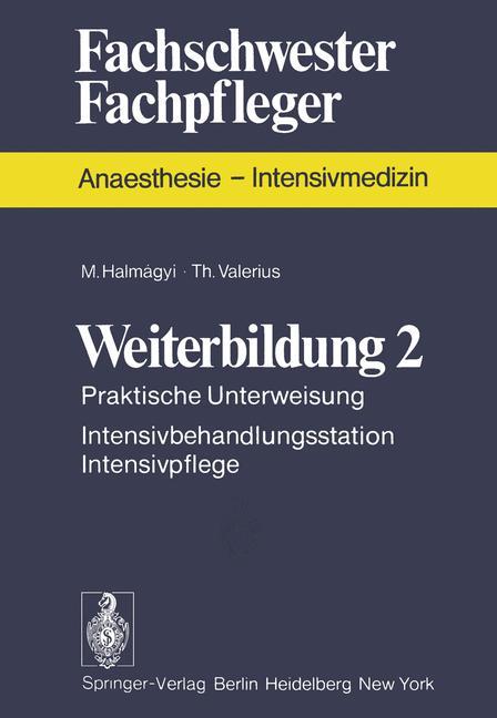 Weiterbildung II (Fachschwester - Fachpfleger /...