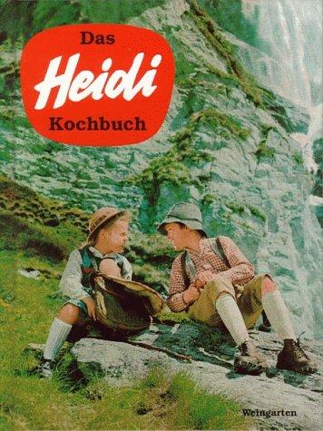 Das Heidi Kochbuch - Martin Walker
