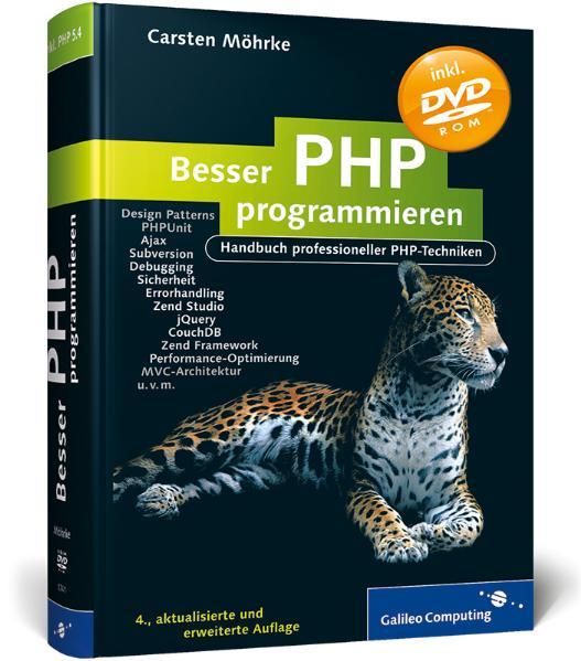 Besser PHP programmieren: Handbuch professionel...