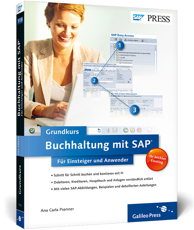 Buchhaltung mit SAP: Der Grundkurs für Einsteiger und Anwender (SAP PRESS) - Ana Carla Psenner