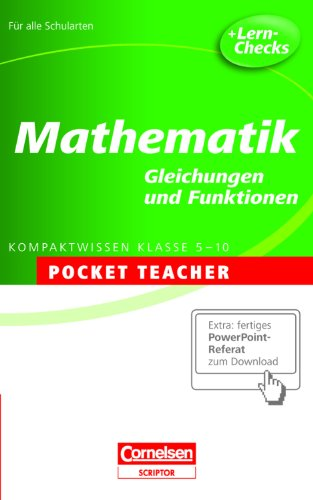 Mathematik. Sekundarstufe I . Gleichungen und Funktionen: Kompaktwissen Klasse 5-10 - Siegfried Schneider
