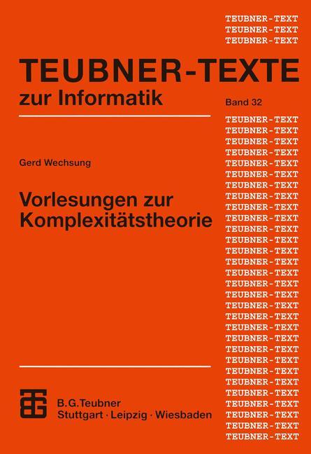 Vorlesungen zur Komplexitätstheorie (Teubner Te...