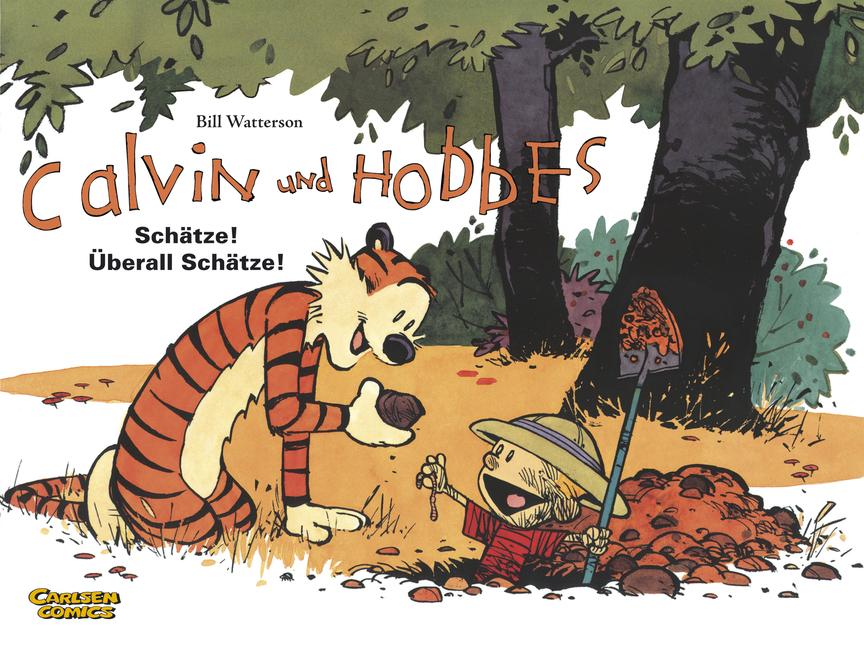 Calvin und Hobbes, Band 10: Schätze! Überall Schätze!: BD 10 - Bill Watterson