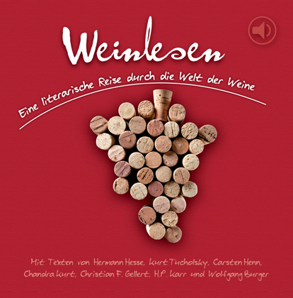 Weinlesen: Eine literarische Reise durch die We...