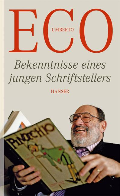 Bekenntnisse eines jungen Schriftstellers - Umberto Eco