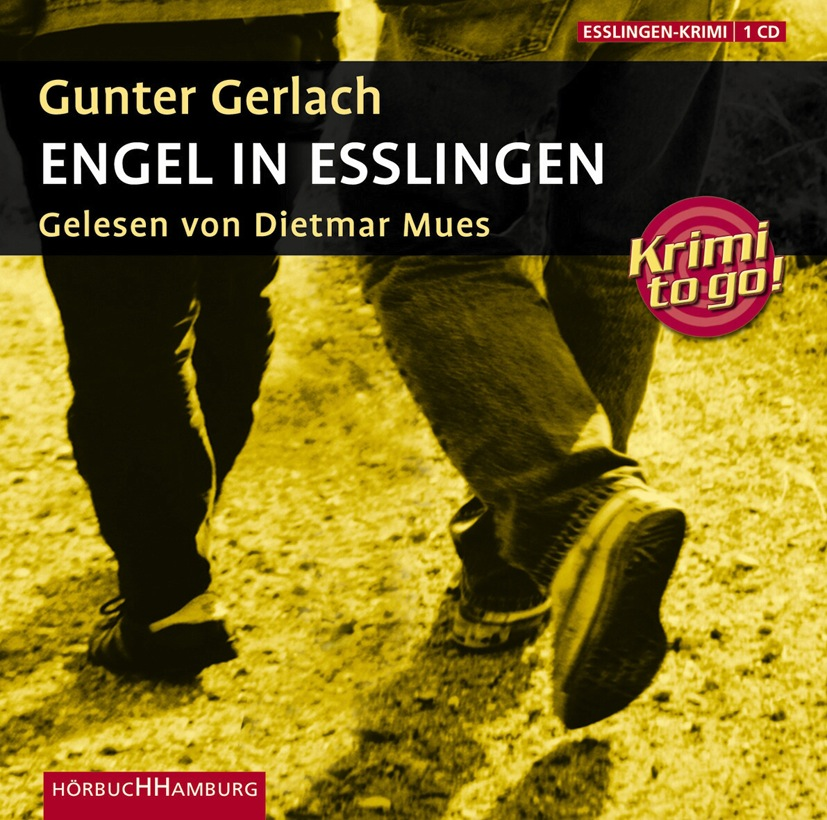 Krimi to go: Engel in Esslingen - Gunter Gerlach