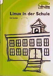 Linux in der Schule - Karl Sarnow