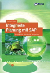 Integrierte Planung mit SAP: Konzeption, Method...
