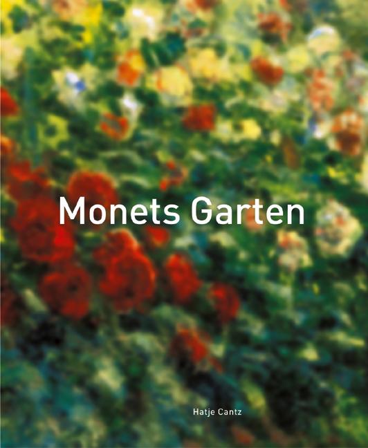 Monets Garten. Sonderausgabe - Christoph Becker