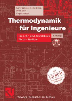Thermodynamik für Ingenieure. Ein Lehr- und Arb...