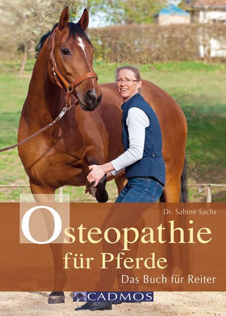 Osteopathie für Pferde: Das Buch für Reiter - S...