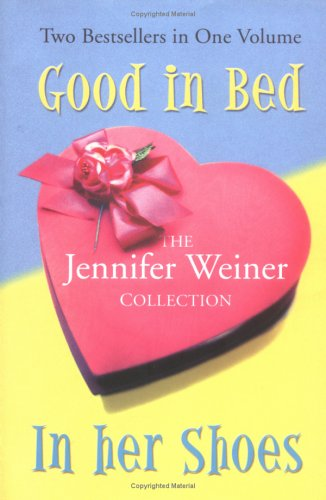 The Jennifer Weiner Collection. Good in Bed / I...