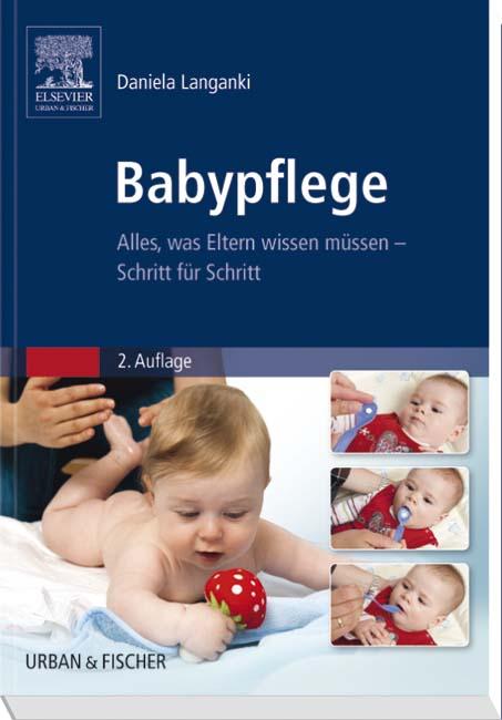 Babypflege: Alles, was Eltern wissen müssen - D...