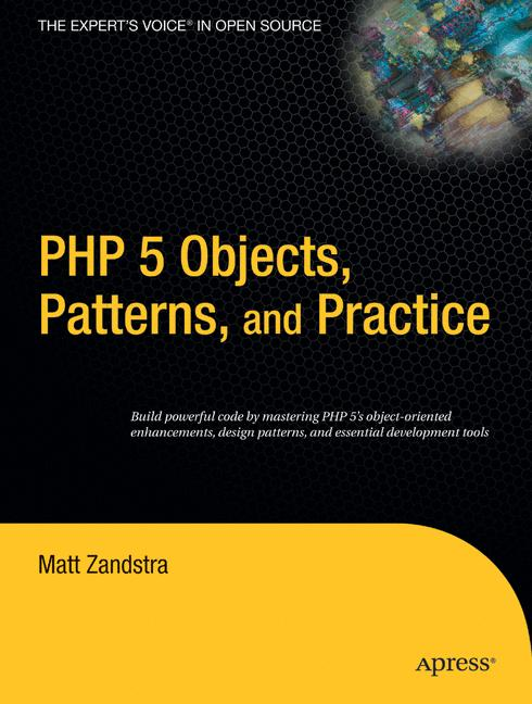 PHP 5 Objects, Patterns, and Practice - Matt Za...