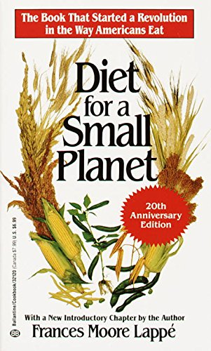 Diet for a Small Planet (20th Anniversary Edition) - Frances Moore Lappe
