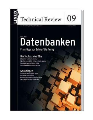 Linux Technical Review 09: Datenbanken: Praxist...