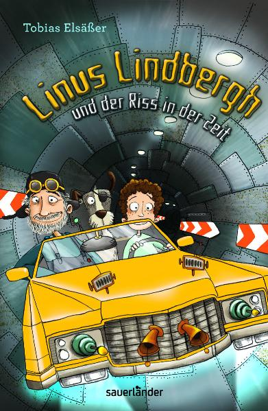 Linus Lindbergh und der Riss in der Zeit: Band ...