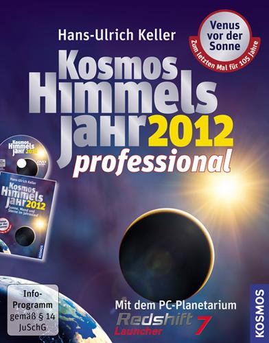 Kosmos Himmelsjahr 2012 professional: Mit dem P...