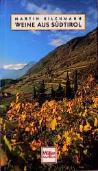 Weine aus Südtirol - Martin Kilchmann