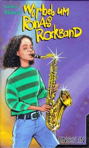 Wirbel um Ronas Rockband - Barbara Büchner