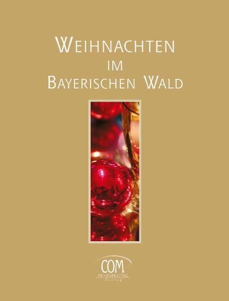 Weihnachten im Bayerischen Wald - Constanze Müller