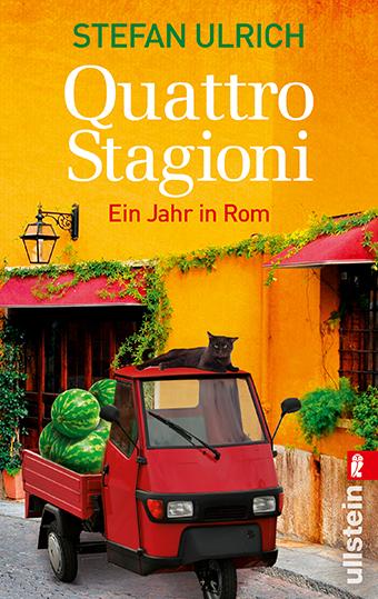 Quattro Stagioni: Ein Jahr in Rom - Stefan Ulrich