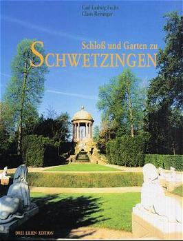 Schloß und Garten zu Schwetzingen, Sonderausgab...