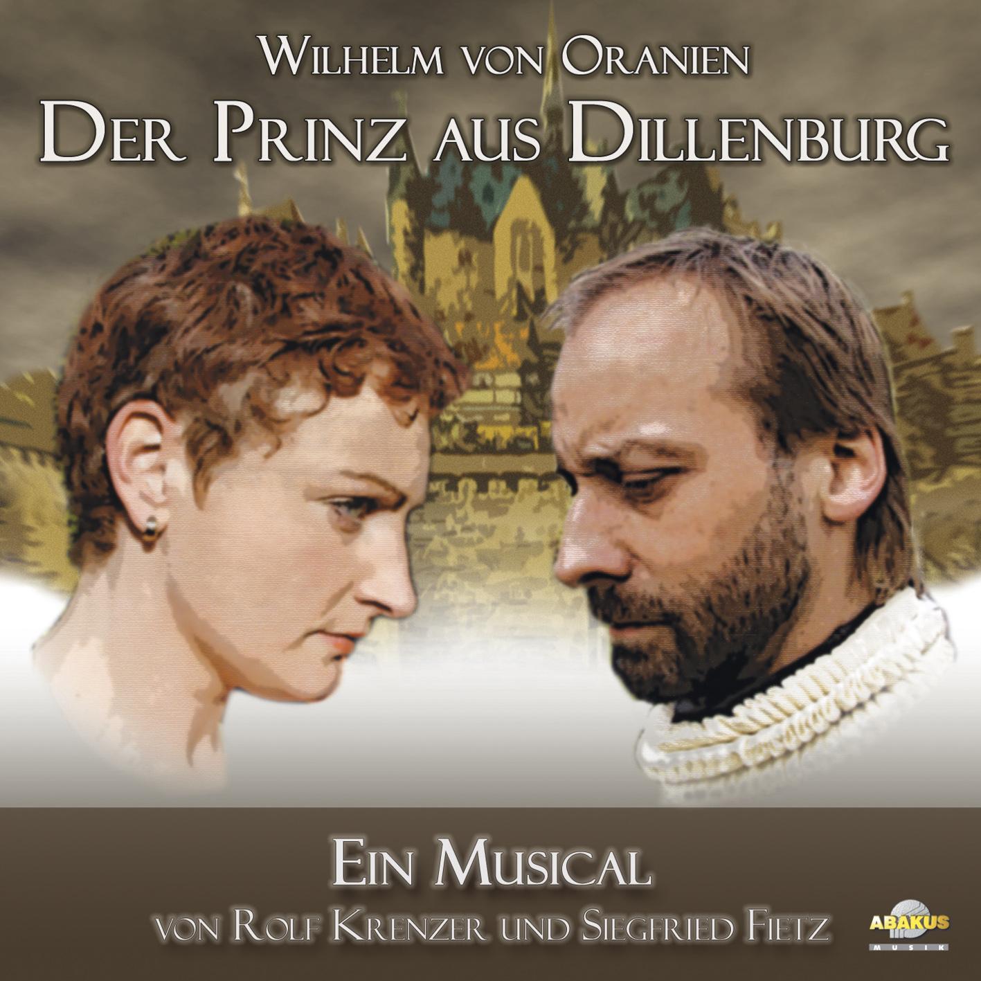 Wilhelm von Oranien - Der Prinz aus Dillenburg ...