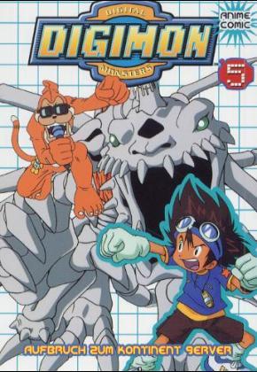 Digimon, Bd.5, Aufbruch zum Kontinent Server