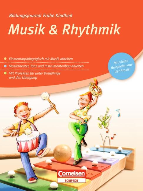 Bildungsjournal Frühe Kindheit: Musik & Rhythmik
