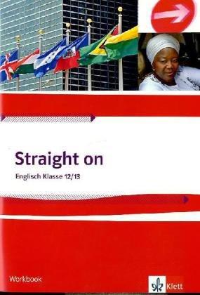 Straight on 2. Workbook Klasse 12/13: Band 2