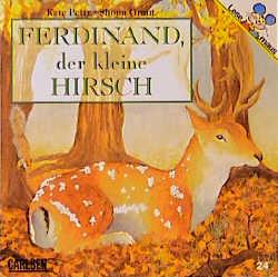 Ferdinand, der kleine Hirsch - Kate Petty