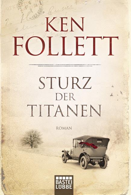 Sturz der Titanen - Ken Follett [Taschenbuch]