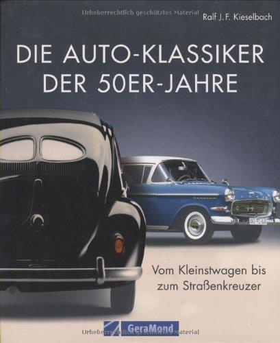 Die Auto-Klassiker der 50er-Jahre: Vom Kleinstw...