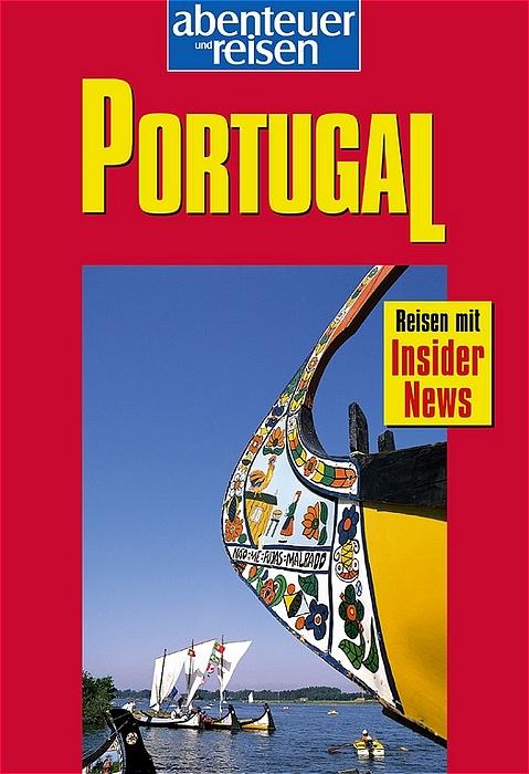 Abenteuer und Reisen, Portugal - Werner Radasewsky