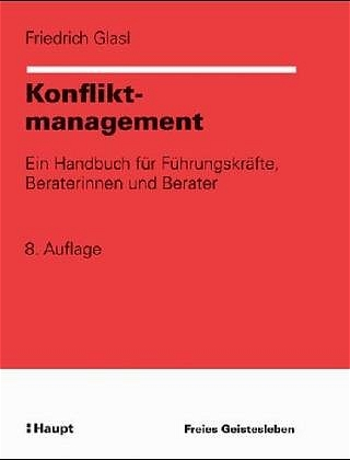 Konfliktmanagement. Ein Handbuch für Führungskr...