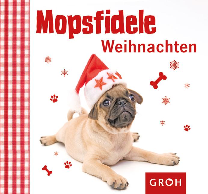 Mopsfidele Weihnachten: Schweinehund & Co - Kla...