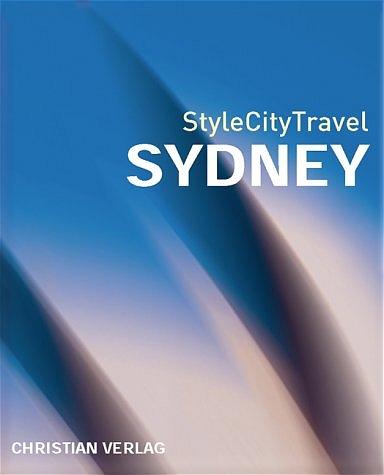StyleCityTravel Sydney: Empfehlungen und Adress...