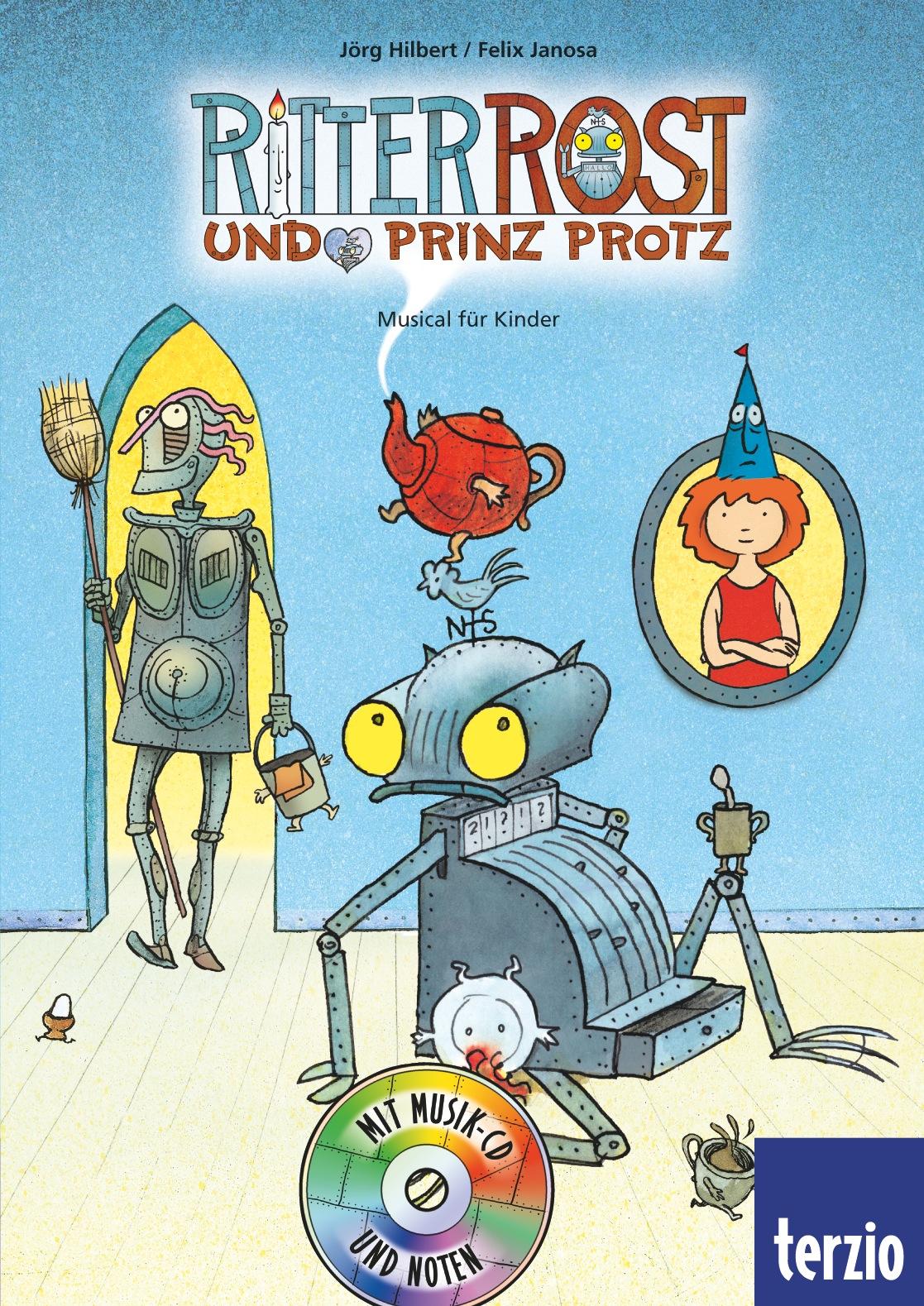 Ritter Rost Musicalbuch, Band 4: Ritter Rost und Prinz Protz: Buch mit CD: Musical für Kinder 4 - Jörg Hilbert