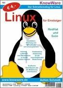 Linux für Einsteiger - Achim Schmidt
