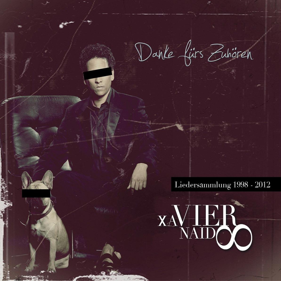 Xavier Naidoo - Danke für´s Zuhören - Liedersammlung 1998-2012