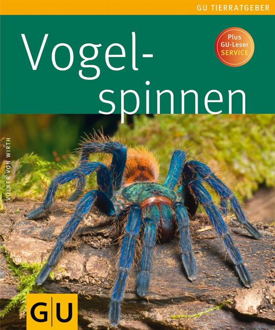 Vogelspinnen (Tierratgeber) - Volker von Wirth