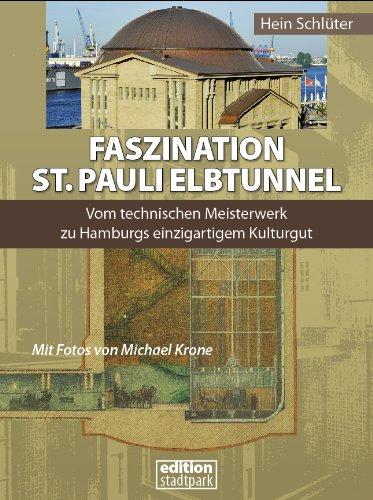 Faszination St. Pauli Elbtunnel: Vom technische...
