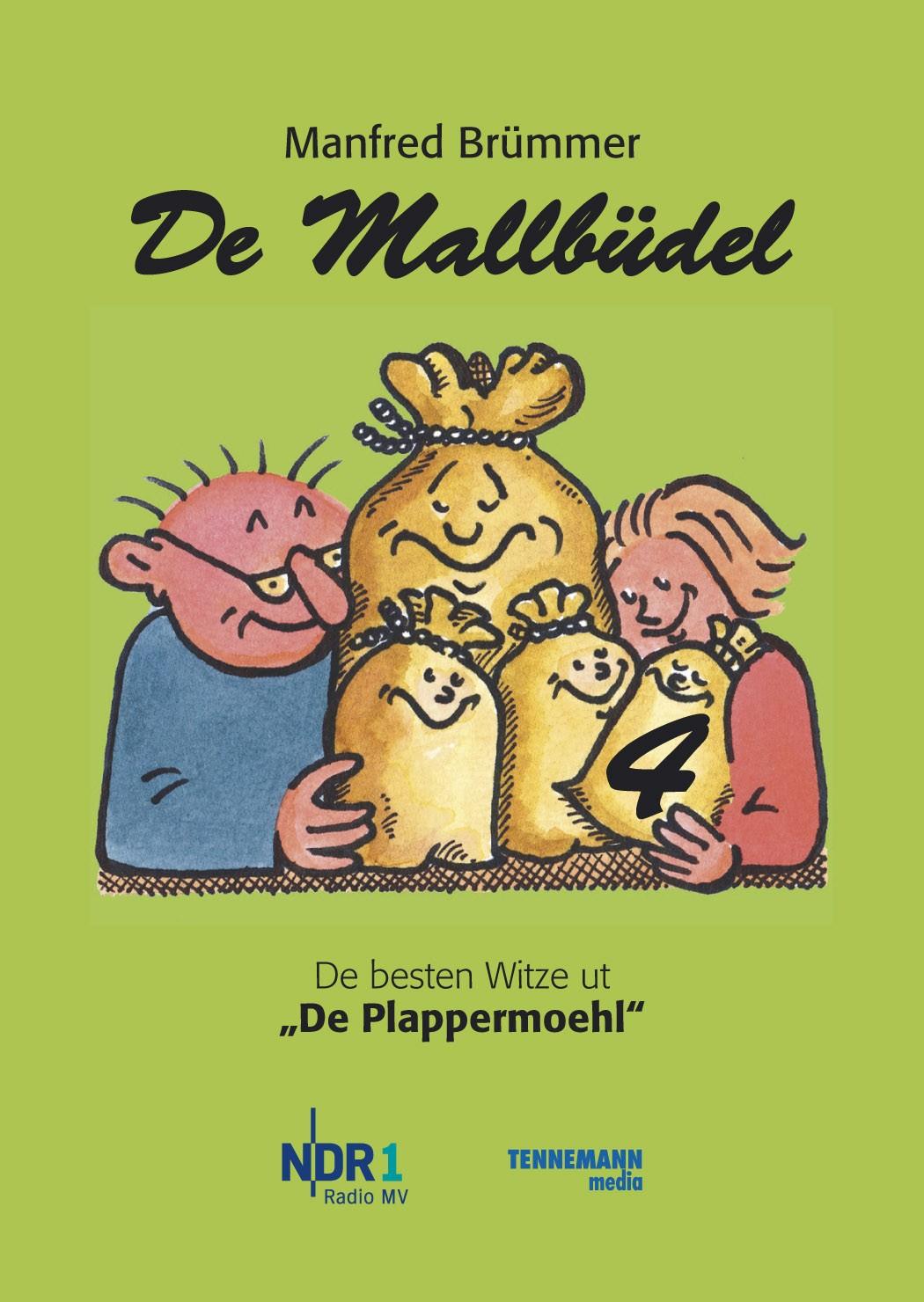 De Mallbüdel 4: De besten Witze ut De Plappermo...