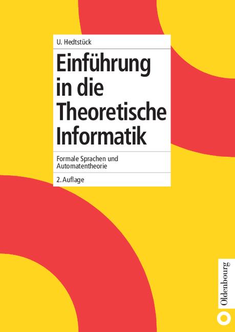 Einführung in die Theoretische Informatik: Form...