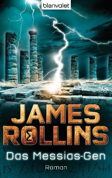 Das Messias-Gen: Roman - James Rollins