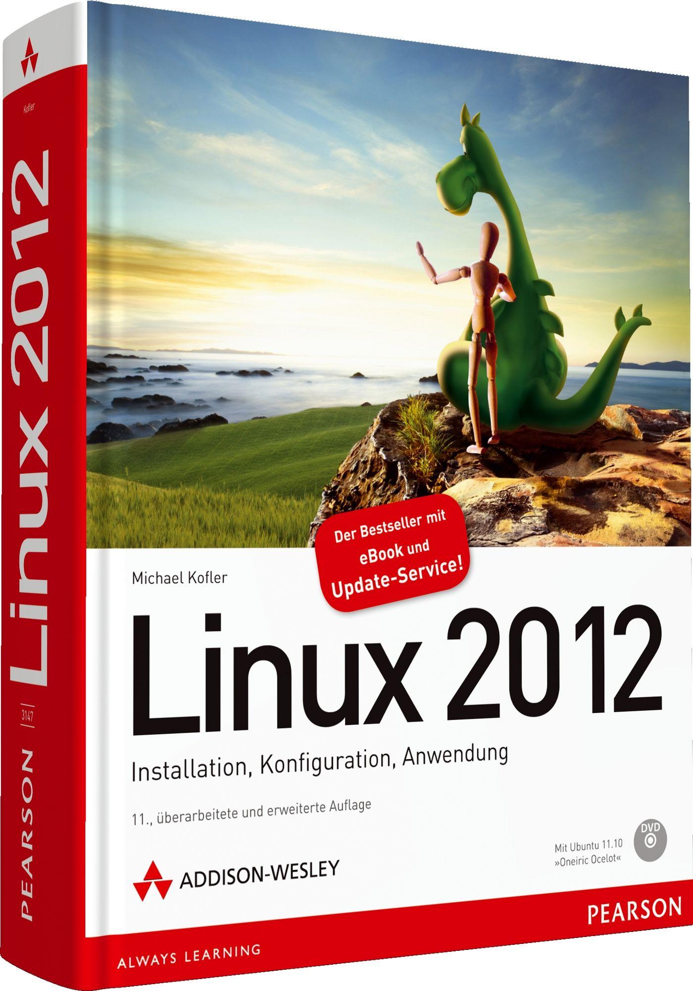 Linux 2012: Installation, Konfiguration, Anwend...